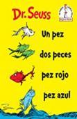 Un Pez Dos Peces Pez Rojo Pez Azul (One Fish Tw...