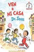Ven a mi casa (Come Over to My House Spanish Ed...